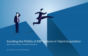 Avoiding the Pitfalls of ERP Systems in Talent Acquisition