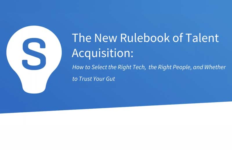 The New Rule Book of Talent Acquisition