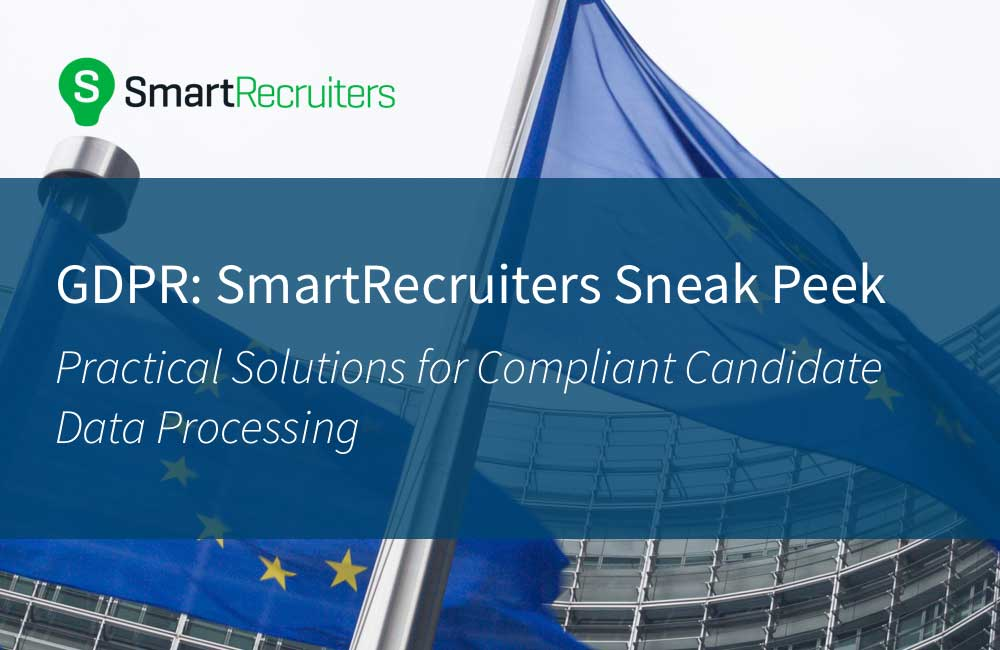 GDPR: Sneak Peek – Practical Solutions for Compliant Candidate Data Processing