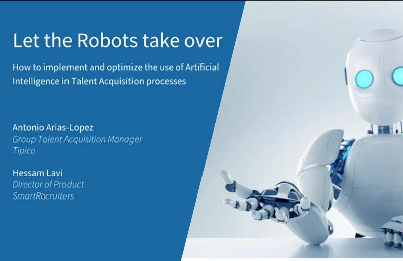 Let the robots take over – how to implement AI in Talent Acquisition processes