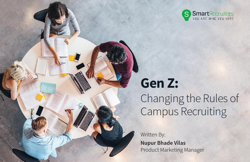 Gen Z: Changing the Rules of Campus Recruiting