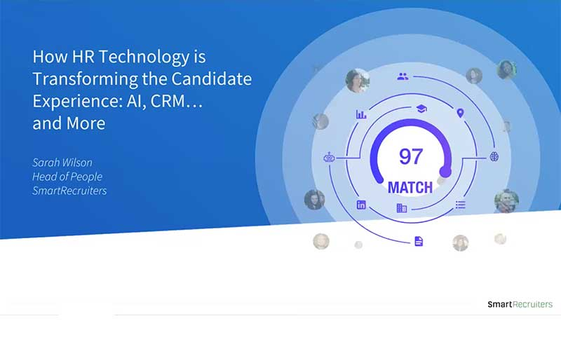 How HR Technology is Transforming the Candidate Experience.